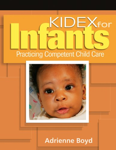 9781418012700: KIDEX For Infants: Practicing Competent Child Care