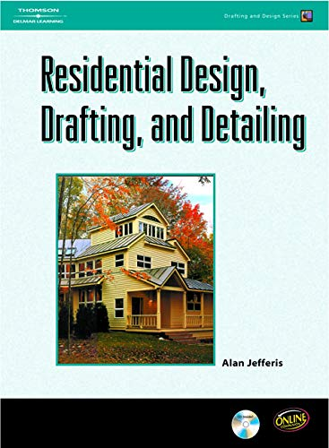 9781418012755: Residential Design, Drafting, and Detailing (Drafting and Design)