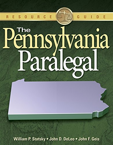 9781418013004: The Pennsylvania Paralegal: Essential Rules, Documents, and Resources (Resource Guide)