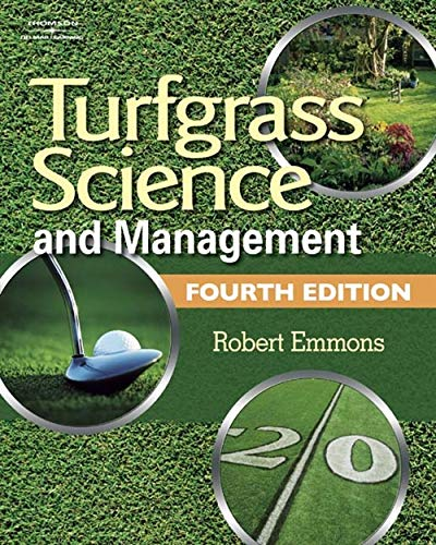 Turfgrass Science and Management: Robert Emmons