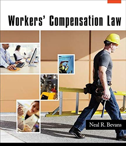 Workers' Compensation Law: Bevans, Neal R.