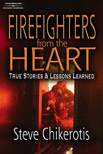 9781418014230: Firefighters from the Heart: True Stories and Lessons Learned