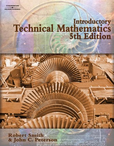 Introductory Technical Mathematics 5th Edition: Robert D. Smith,