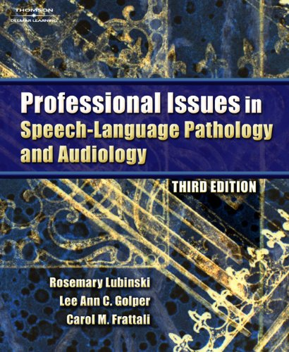 9781418015480: Professional Issues in Speech-Language Pathology and Audiology