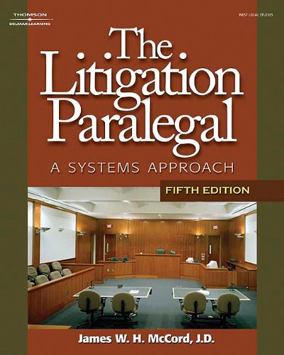 9781418016043: The Litigation Paralegal: A Systems Approach, 5E