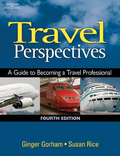 9781418016494: Travel Perspectives: A Guide to Becoming a Travel Professional