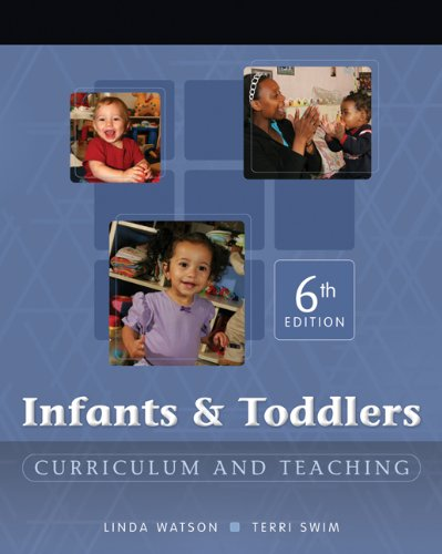 9781418016623: Infants & Toddlers: Curriculum And Teaching