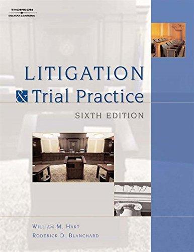 Litigation And Trial Practice: William M. Hart;