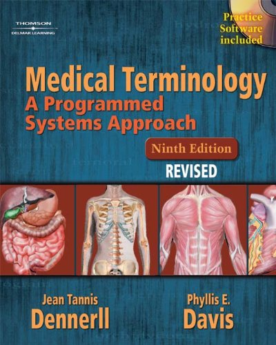 Medical Terminology: A Programmed Systems Approach,9ed: Dennerll, Jean Tannis;Davis,
