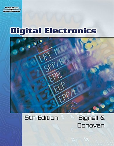 Digital Electronics: James Bignell; Robert Donovan