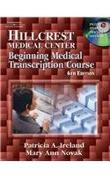 9781418020309: Bundle Hillcrest Medical Center, Beginning Medical Transcription Course with Audio Transcription Exercises CD and All N' One Transcription Kit