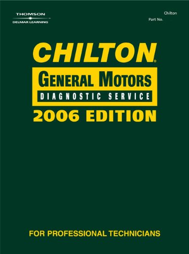 9781418021207: Chilton 2006 General Motors Diagnostic Service Manual (Chilton Diagnostic Manuals)