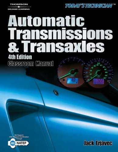 Today's Technican: Automatic Transmissions and Transaxles (2 volume set) (1418028657) by Jack Erjavec