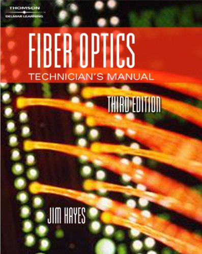 Lab Manual for Hayes' Fiber Optics Technicians' Manual, 3rd (1418028754) by Jim Hayes