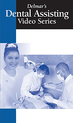 Delmar s Dental Assisting: Delmar Learning, Cengage Learning Delmar