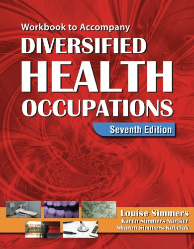 Diversified Health Occupations: Simmers-Kobelak Sharon Simmers Louise M. Simmers-Nartker Karen