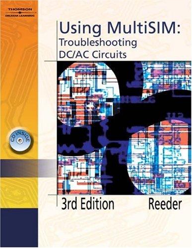 9781418030513: Using Multisim: Troubleshooting DC/AC Circuits