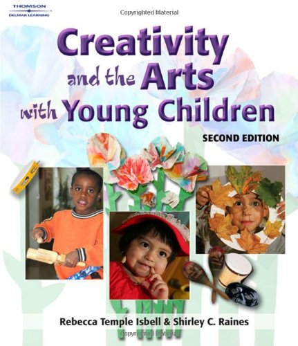 9781418030728: Creativity and the Arts with Young Children