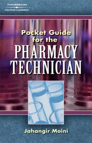 Pocket Guide for Pharmacy Technicians: Moini, Jahangir