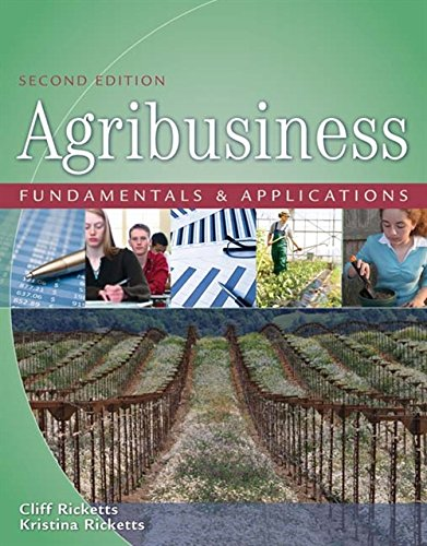 Agribusiness Fundamentals and Applications: PhD., Cliff Ricketts,
