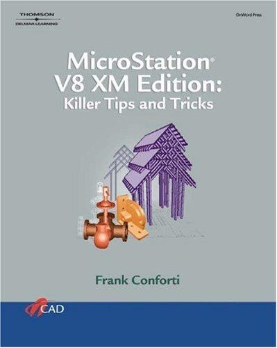 9781418032340: Microstation V8 XM Edition: Killer Tips And Trick