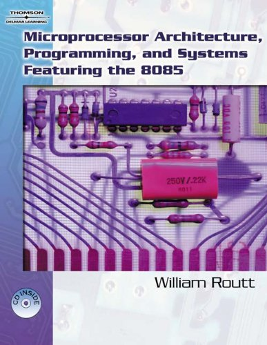 9781418032418: Microprocessor Architecture, Programming, And Systems Featuring The 8085