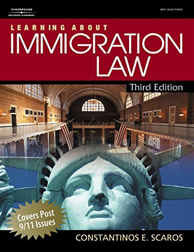 9781418032593: Learning About Immigration Law (West Legal Studies (Paperback))