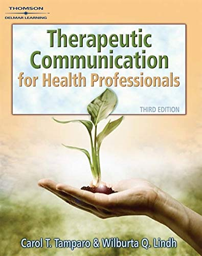 9781418032647: Therapeutic Communications for Health Care (Communication and Human Behavior for Health Science)