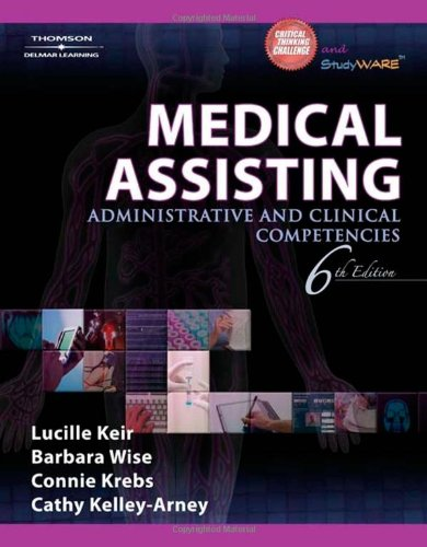 9781418032661: Medical Assisting: Administrative and Clinical Competencies