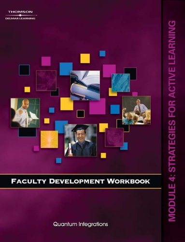 9781418037260: Faculty Development Workbook: Module 4: Strategies for Active Learning