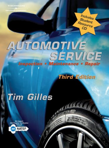 Automotive Service: Inspection, Maintenance, Repair [With CDROM]: Tim Gilles