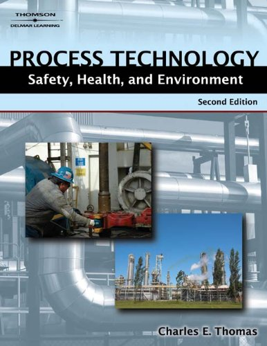 9781418038014: Process Technology Safety, Health, and Environment