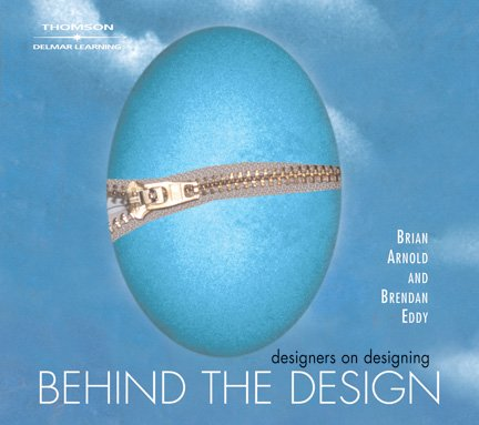 Behind the Design: Designers on Designing with the Adobe Creative Suite: Brian Arnold, Brendan Eddy