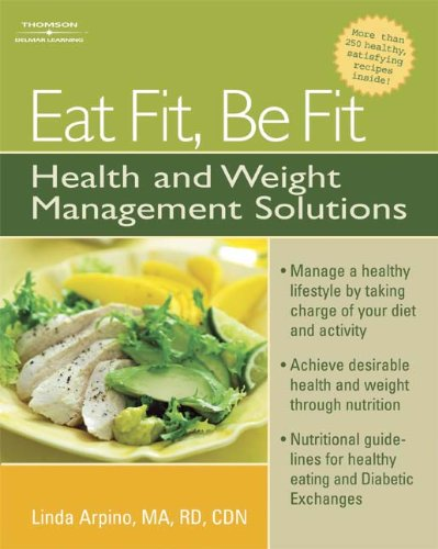 9781418038434: Eat Fit, Be Fit: Health and Weight Management Solutions: Solutions for Health and Weight Management