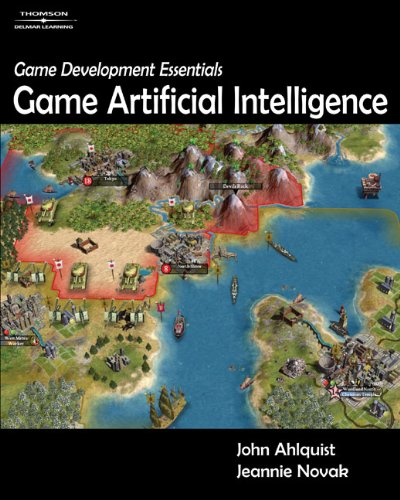 Game Development Essentials: Game Artificial Intelligence: Jr., John B.