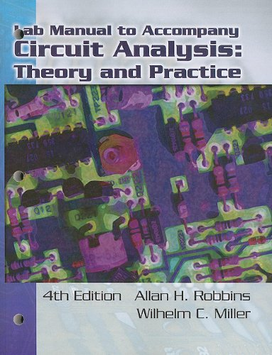 Circuit Analysis : Theory and Practice: Allan H. Robbins;