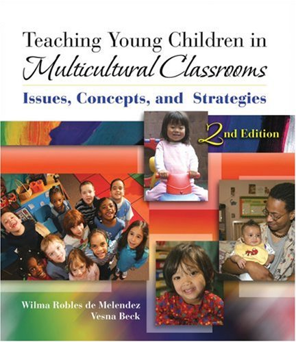 9781418039417: Teaching Young Children in Multicultural Classrooms: Issues, Concepts, and Strategies