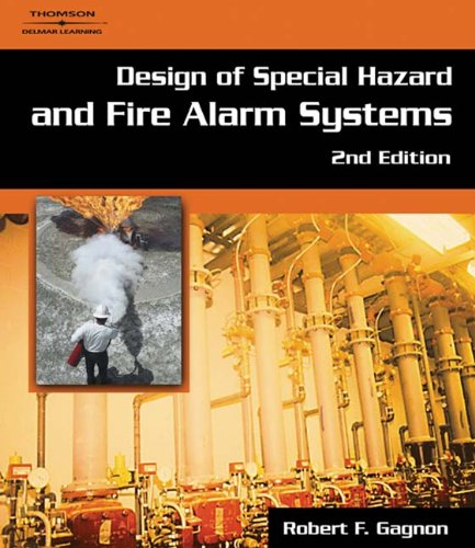 Design of Special Hazard and Fire Alarm: Gagnon, Robert M.