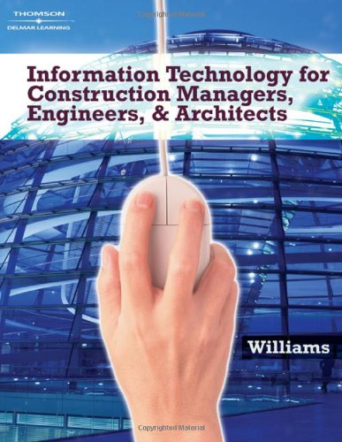 9781418039585: Information Technologies for Construction Managers, Architects and Engineers