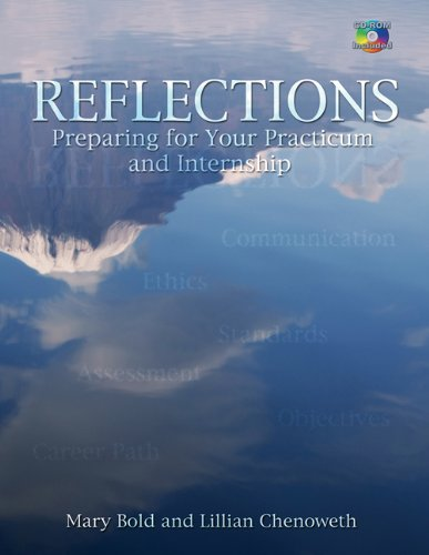 9781418040833: Reflections: Preparing for Your Practicum and Internship