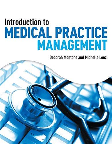 Introduction to Medical Practice Management: Montone, Deborah, Lenzi,