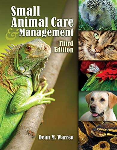 9781418041052: Small Animal Care and Management (Veterinary Technology)