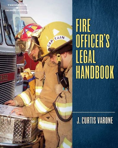9781418041137: Fire Officer's Legal Handbook