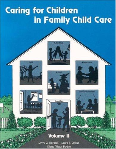 Caring For Children in Family Child Care: Derry G Koralek,