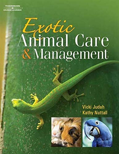 9781418041984: Exotic Animal Care and Management (Veterinary Technology)