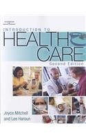 9781418045319: Introduction to Health Care