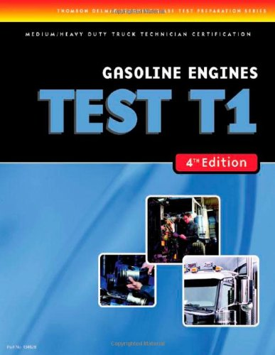 9781418048280: ASE Test Preparation Medium/Heavy Duty Truck Series Test T1: Gasoline Engines