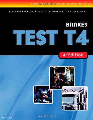 9781418048310: ASE Test Preparation Medium/Heavy Duty Truck Series Test T4: Brakes