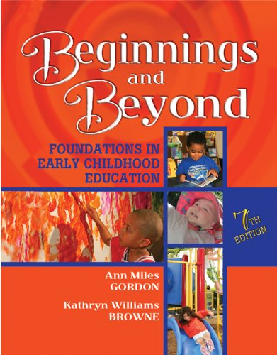 9781418048655: Beginnings & Beyond: Foundations in Early Childhood Education