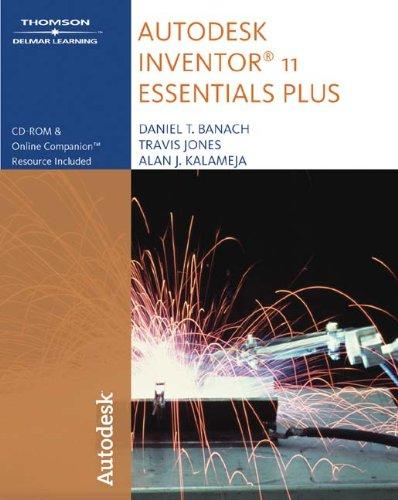 9781418049140: Autodesk Inventor 11 Essentials Plus
